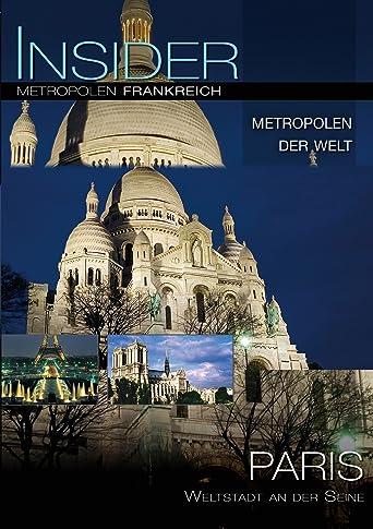 Insider Metropolen - Paris