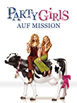Partygirls auf Mission