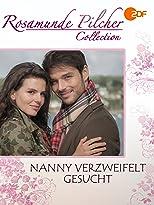 Rosamunde Pilcher - Nanny verzweifelt gesucht