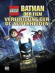 Lego Batman Vereinigung Der Superhelden
