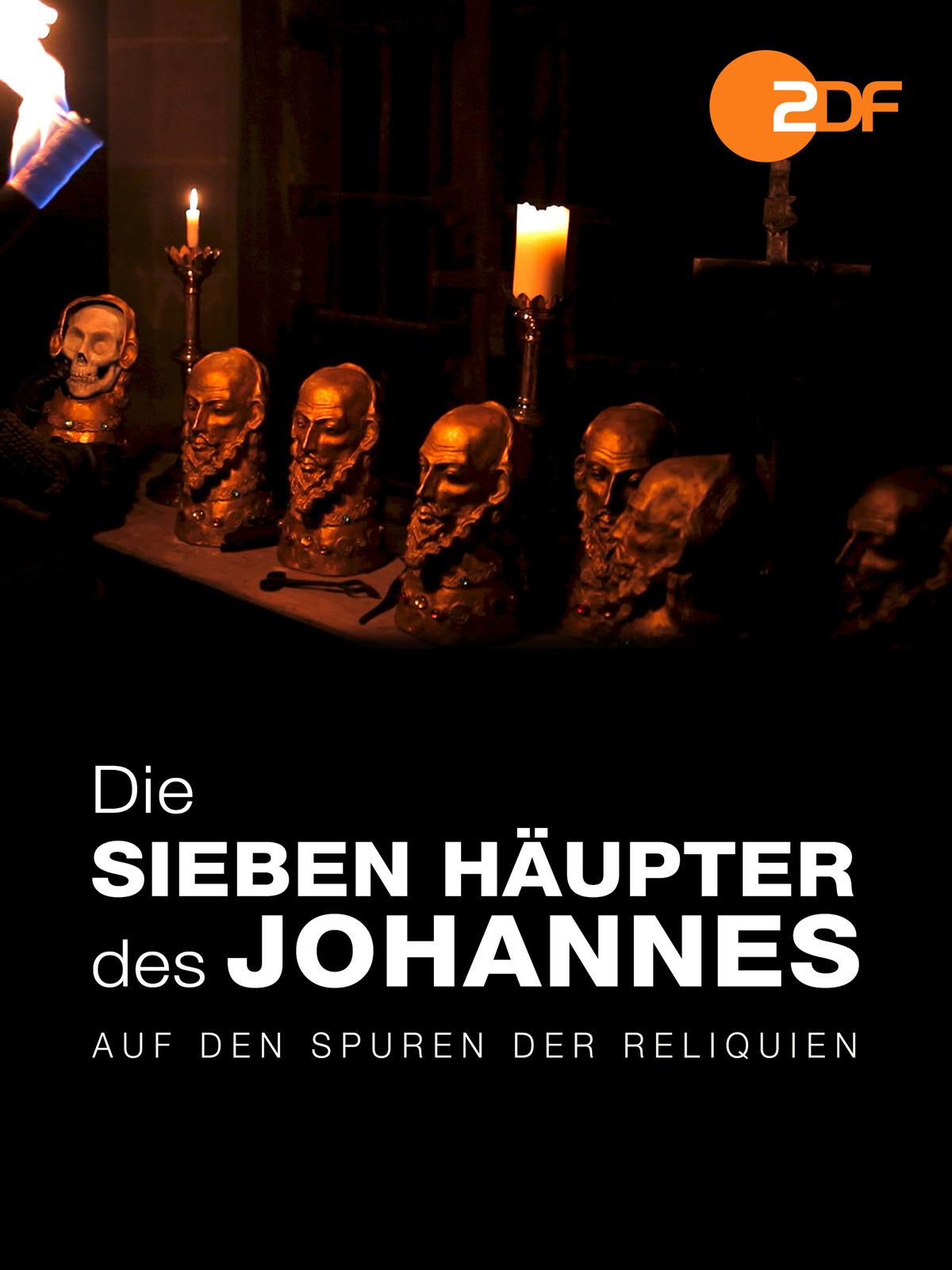 Die sieben Häupter des Johannes - Auf den Spuren der Reliquien