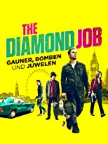 The Diamond Job - Gauner, Bomben und Juwelen