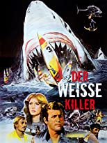The Last Shark - Der weiße Killer