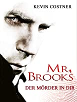 Mr. Brooks - Der Mörder in Dir
