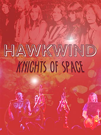 Hawkwind: Knights of Space [OV]