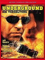 Underground - Die Vergeltung