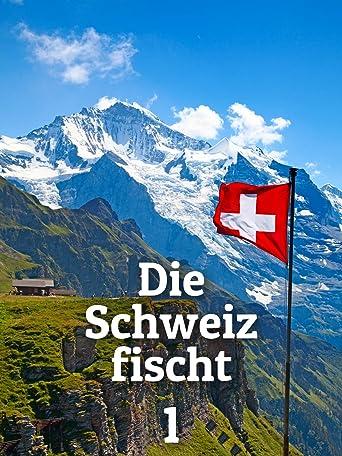 Die Schweiz fischt 1