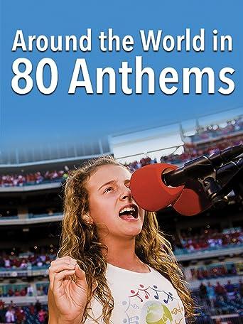 Around the World in 80 Anthems