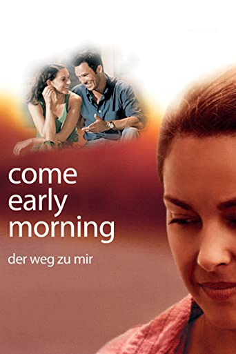 Come Early Morning