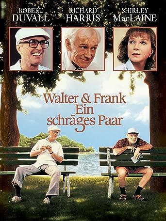 Walter & Frank - Ein schräges Paar