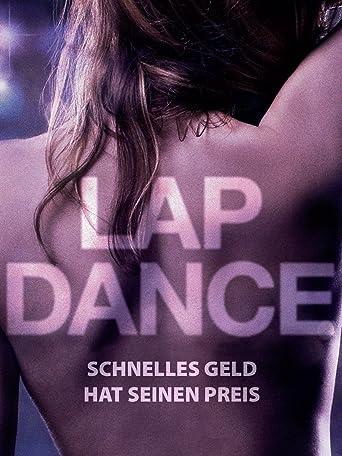 Lap Dance - Schnelles Geld hat seinen Preis