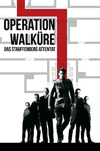 Operation Walküre - Das Stauffenberg Attentat