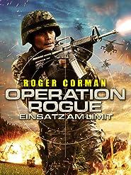 Operation Rogue - Einsatz am Limit