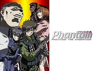 Phantom -PHANTOM THE ANIMATION-