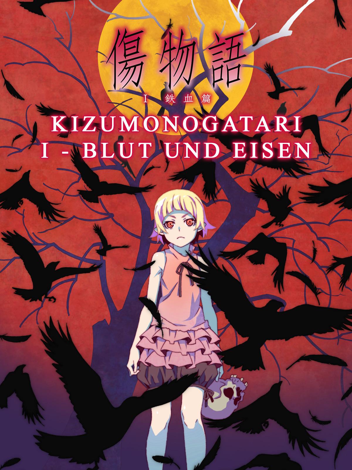 Kizumonogatari I - Blut und Eisen
