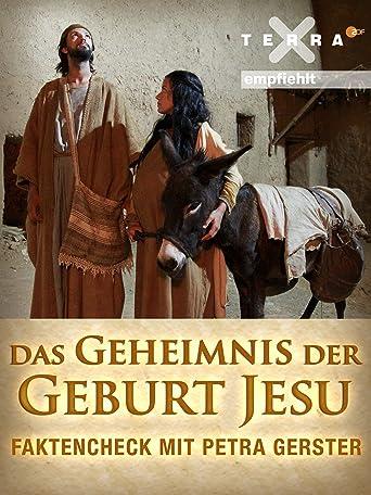 Das Geheimnis der Geburt Jesu - Faktencheck mit Petra Gerster