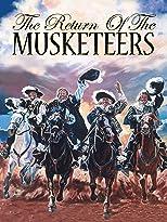 Die Rückkehr der Musketiere