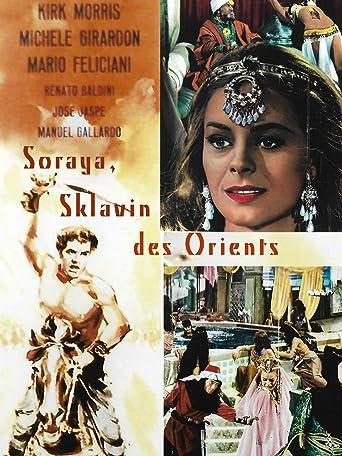 Soraya - Sklavin des Orients