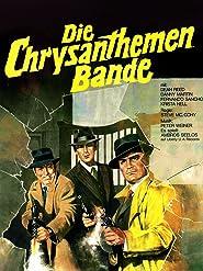 Die Chrysanthemen-Bande