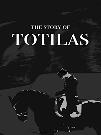 The Story of Totilas