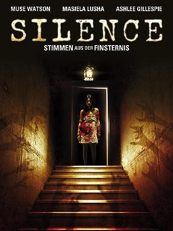 Silence - Stimmen aus der Finsternis