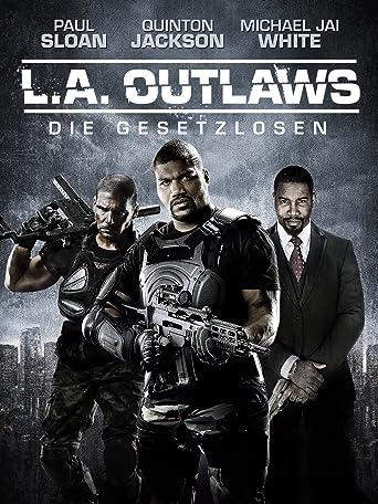 L.A. Outlaws: Die Gesetzlosen