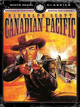 Canadian Pacific - Kinofassung (HD neu abgetastet)