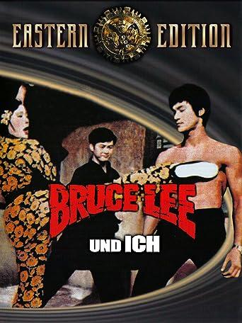 Bruce Lee und ich