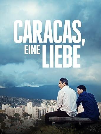 Caracas, eine Liebe