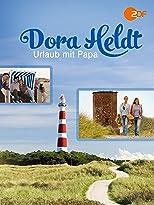 Dora Heldt: Urlaub mit Papa