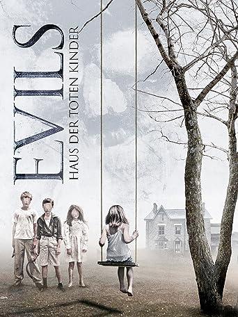 Evils: Haus der toten Kinder