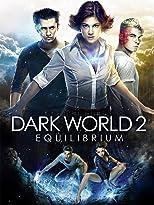 Dark World 2: Equilibrium