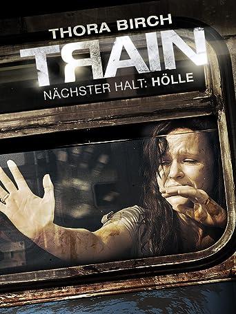 Train - Nächster Halt: Hölle