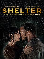 Shelter - Auf den Straßen von New York