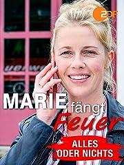 Marie Fängt Feuer 2019