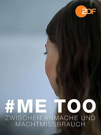 #MeToo - Zwischen Anmache und Machtmissbrauch