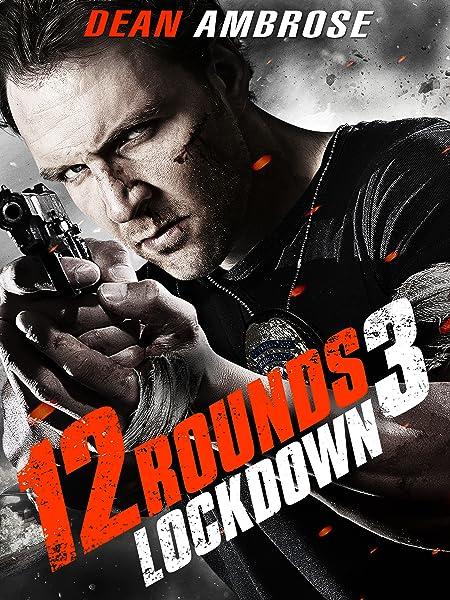 Wer Streamt 12 Rounds 3 Lockdown Film Online Schauen
