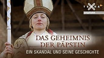 Das Geheimnis der Päpstin - Ein Skandal und seine Geschichte