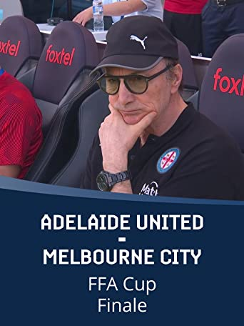 Adelaide United - Melbourne City