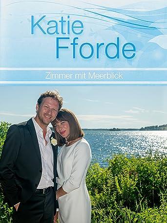 Katie Fforde - Zimmer mit Meerblick