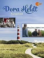 Dora Heldt: Ausgeliebt