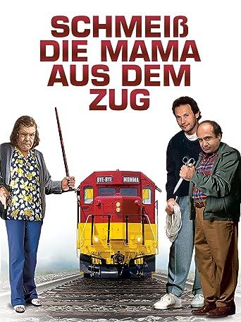 Schmeiß die Mama aus dem Zug