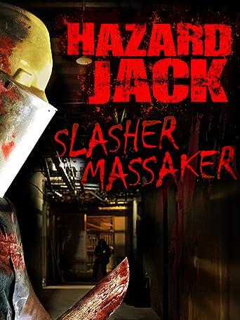 Hazard Jack - Slasher Massaker