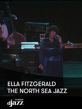 Ella Fitzgerald - The North Sea Jazz