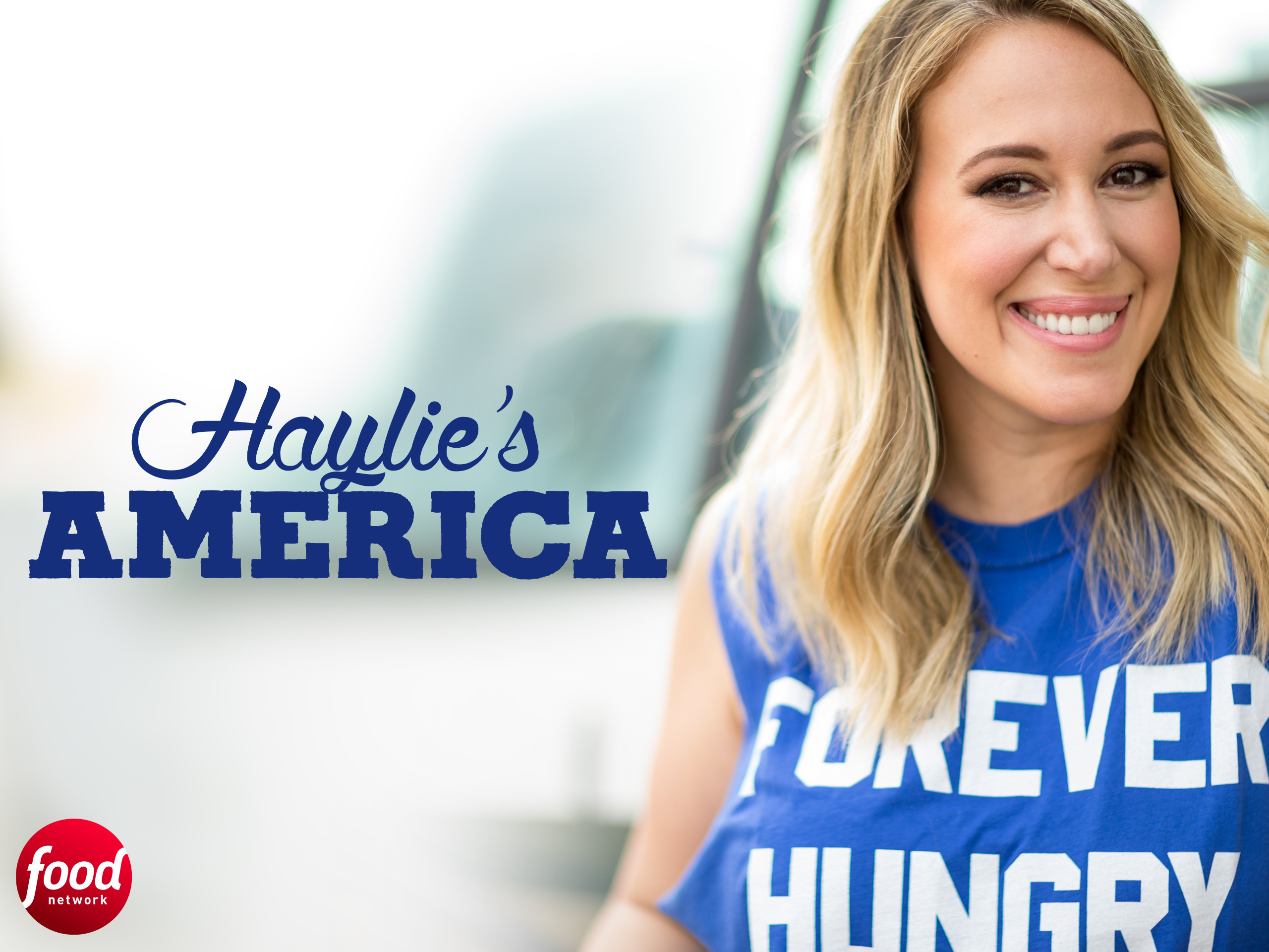 Watch Haylie\'s America Episodes | Season 1 | TV Guide