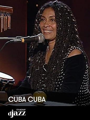 Chucho Valdés Septet: Cuba Cuba