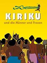 Kiriku und die Männer und die Frauen
