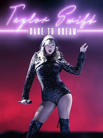 Taylor Swift: Dare to Dream