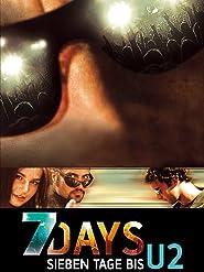 7 Days - Sieben Tage bis U2
