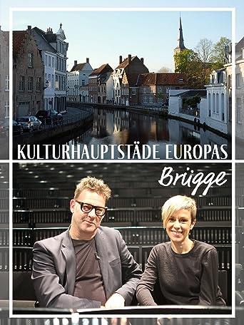 Kulturhauptstädte Europas - Brügge